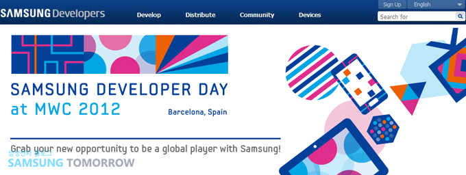 Samsung Developer Day at MWC 2012 Barcelona, spain / Grab your new opportunity to be a global player with Samsung!