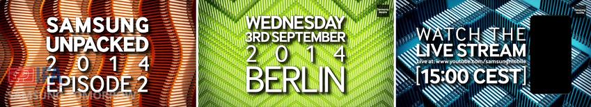 삼성 언팩 2014 에피소드 2는 9월 3일 오후 3시(현지 시각) 독일 베를린에서 진행됩니다.