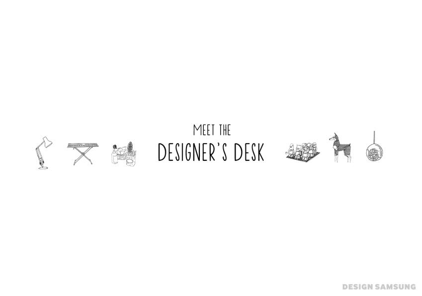 MEET THE DESIGNER'S DESK