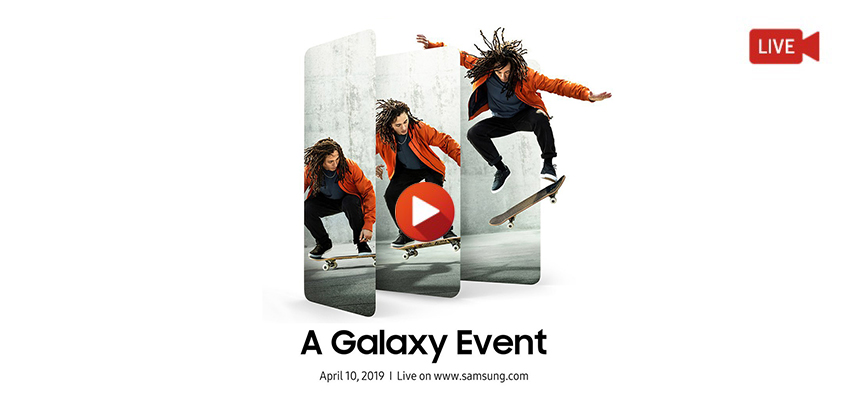 A Galaxy Event april 10, 2019 live on www.samsung.com / live