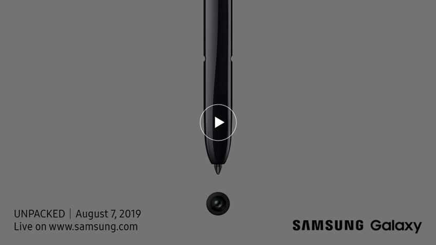 UNPACKED AUGUST 7, 2019 live on www.samsung.com SAMSUNG Galaxy
