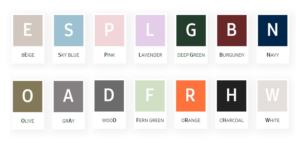비스포크 컬러 코드 E - BEIGE / S - SKY BLUE / P - PINK / L - LAVENDER / G - DEEP GREEN/ B - BURGUNDY / N - NAVY / O - OLIVE / G - GRAY / D - WOOD / F - FERN GREEN / R - ORANGE / H - CHARCOAL / W - WHITE