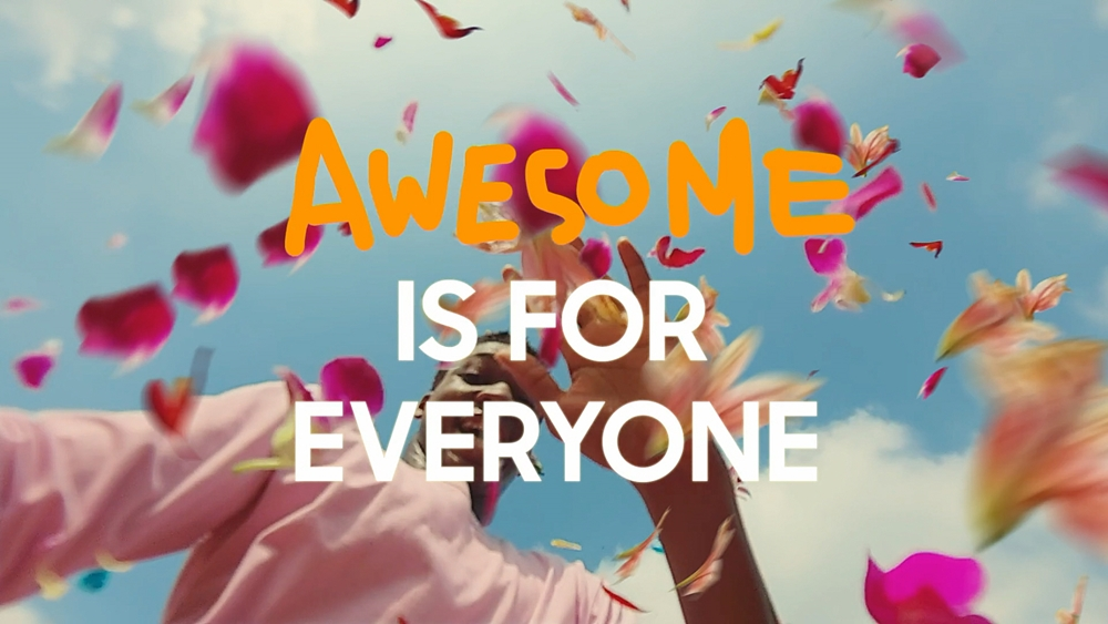 AWESOME IS FOR EVERYONE